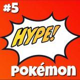 Hype! #5 – 90-talshypen Pokémon