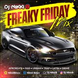 FREAKY FRIDAY MIX - DJ NIKKI B