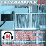 CROSS'GROOVER #15 NEW-MORNING RADIO by DJFOXYBEE
