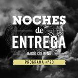 NOCHES DE ENTREGA N°93_11-08-2014