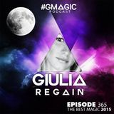 #GMAGIC PODCAST 365 |GIULIA REGAIN|