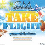 @CurtisMeredithh - #TakeFlight 2016 - (R&B/Hip-Hop)