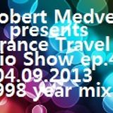 Robert Medve presents Trance Travel ep.42/ Back in Time! - 1998 Year Mix