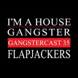 FLAPJACKERS | GANGSTERCAST 35