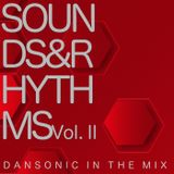 "DanSonic In The Mix ""Sounds&Rhythms Vol.II"""