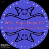 666 - Supa Dupa Fly (Bugui DJ 2013 Unofficial Remix)