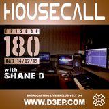 Housecall EP#180 (14/02/19)