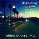Riddim Bandits Crew - Summer Night Dubs