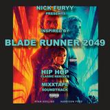 BLADE RUNNER 2049 HIP HOP MIXTAPE SOUNDTRACK BY NICK FURRY