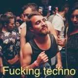 fucking techno