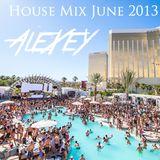 House Mix June 2013 - AleXey