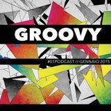 #01 GROOVY  Podcast by Marco Bulgari