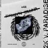 +44: PARADISE vs 2K - 25th October 2017