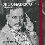 Guest mix #2 | Shoomadisco // Kragujevac