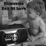 Kolecoise- Key Of Love