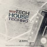 Deep- TechHouse and Techno by Andy Reese - Feb. 2017