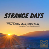 Lucky Sun Guest Mix for Strange Days