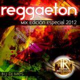 Reggaeton Mix (Edición Especial) By Dj Mes - Impac Records