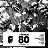 Mixtape Eighty - #easeup
