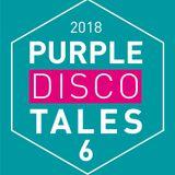 Purple Disco Tales 2018 Vol. 6