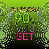 DJ ZORAK - 90S VOL 3 (ESPAÑOL)