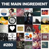 The Main Ingredient Radio Show NYC - Episode #280