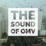 The Sound of OMV Epicsode 16