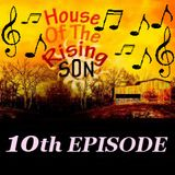 HOUSE OF THE RISING SON - 10th EPISODE (Global EDM Radio - 21.7.13)