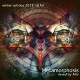 Metamorphosis - Winter Solstice 2013 - di.fm