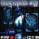 TRANCYLVANIA - 2016 - EP #09
