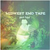 midwest emo tape (part four)