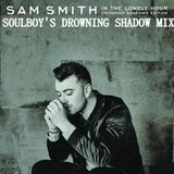 sam smith in the lonely hour drowning shadows mix