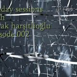 Sunday Sessions With Burak Harşitlioğlu Episode 002 (Part 1) on FEVAH FM 88.7