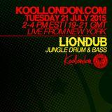 LIONDUB - 07.21.15 - KOOLLONDON [JUNGLE DRUM & BASS]