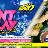 David Garro @ Dont Play Radioshow #016 Artista Invitada Kristine Love