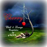 """""""""""Cherry """""""" Chill & Lounge compilation"""