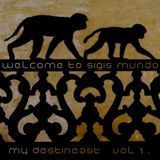 Welcome 2 Sigis Mundo - My destineast - vol 1. - Tracklist