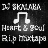 iHeart And Soul Mixtape & fi Those Who R.i.p
