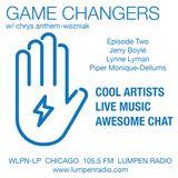 Game Changers • 10-20-16 • Host Chrys Wozniak