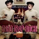 Cool Caddish-Euro Trap