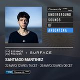 Surface Bookings & Estamos Felices - Santiago Martinez (Underground Sounds of Argentina)