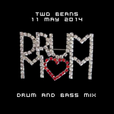 Two Beans - 11 May 2014 - Drum Mom