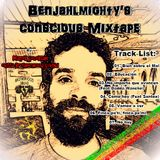 Benjahlmigthy's Conscious Mixtape