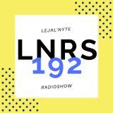 LEJAL'NYTE radioshow LNRS192 03.05.2019 @ SUB FM