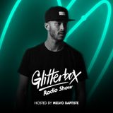 Glitterbox Radio Show 094 presented by Melvo Baptiste