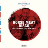 LIVE MIX SERIES - 012 Ft. Horse Meat Disco