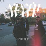 NINTH WAVE RADIO - Episode 037   APR 4 2018
