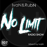 NoLimit Radio Show #107 mixed by IvaN