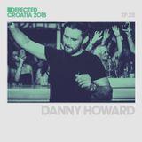 Defected Croatia Sessions - Danny Howard Ep.27
