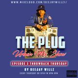 THE PLUG Urban Mix Show SpinFm Finland Episode 3:  THROWBACK THURSDAY